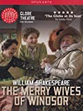 Shakespeare: The Merry Wives Of Windsor (Christopher Benjamin/ Serena Evans/ Sarah Woodward) [Globe on Screen] [2010]