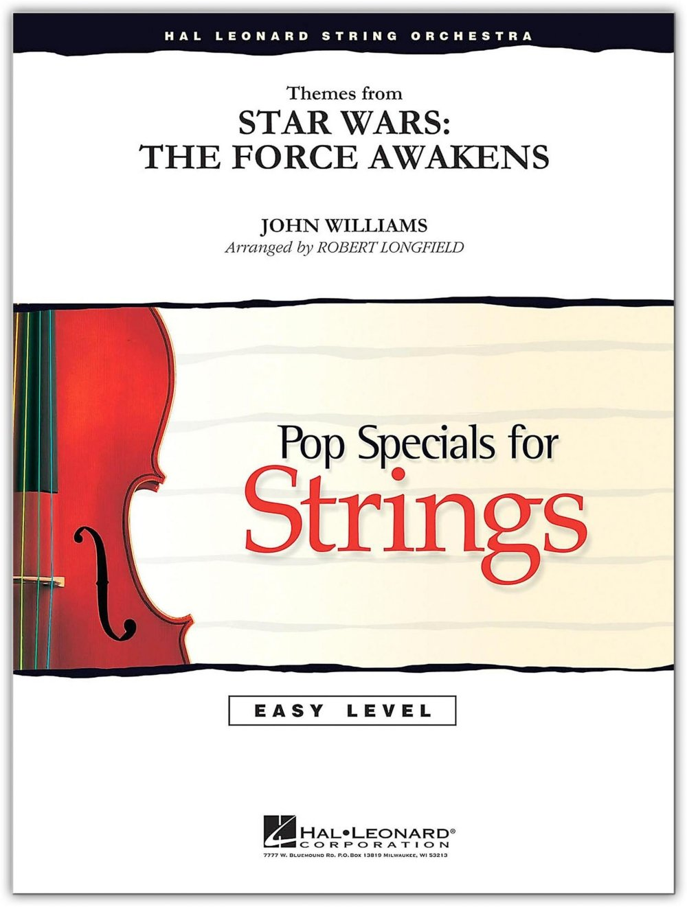 Download Hal Leonard Themes From Star Wars: The Force Awakens Easy Pop Specials For Strings by Level 2-3 by Robert Longfield ebook