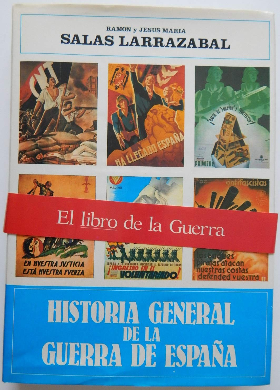 Historia general de la Guerra de España Historia y Biografías: Amazon.es: Salas Larrazábal, Ramón: Libros