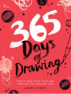 365 Days Of Art A Creative Exercise For Every Day Of The Year