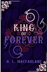King of Forever: A Gothic Scottish Fairy Tale (Bright Spear Trilogy Book 3) Kindle Edition
