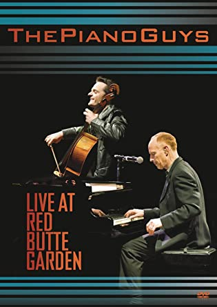Bon The Piano Guys: Live At Red Butte Garden