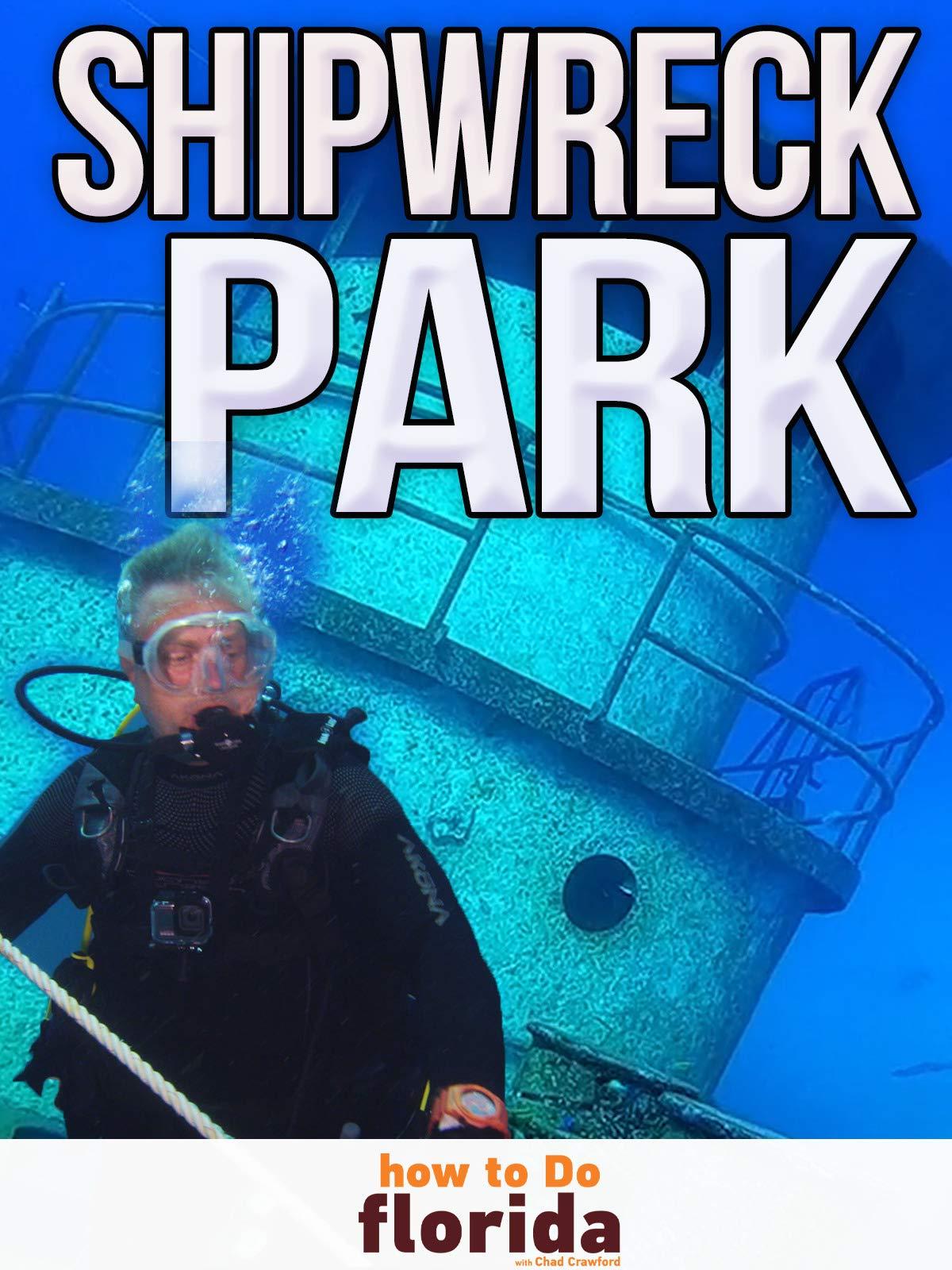 Clip: Shipwreck Park