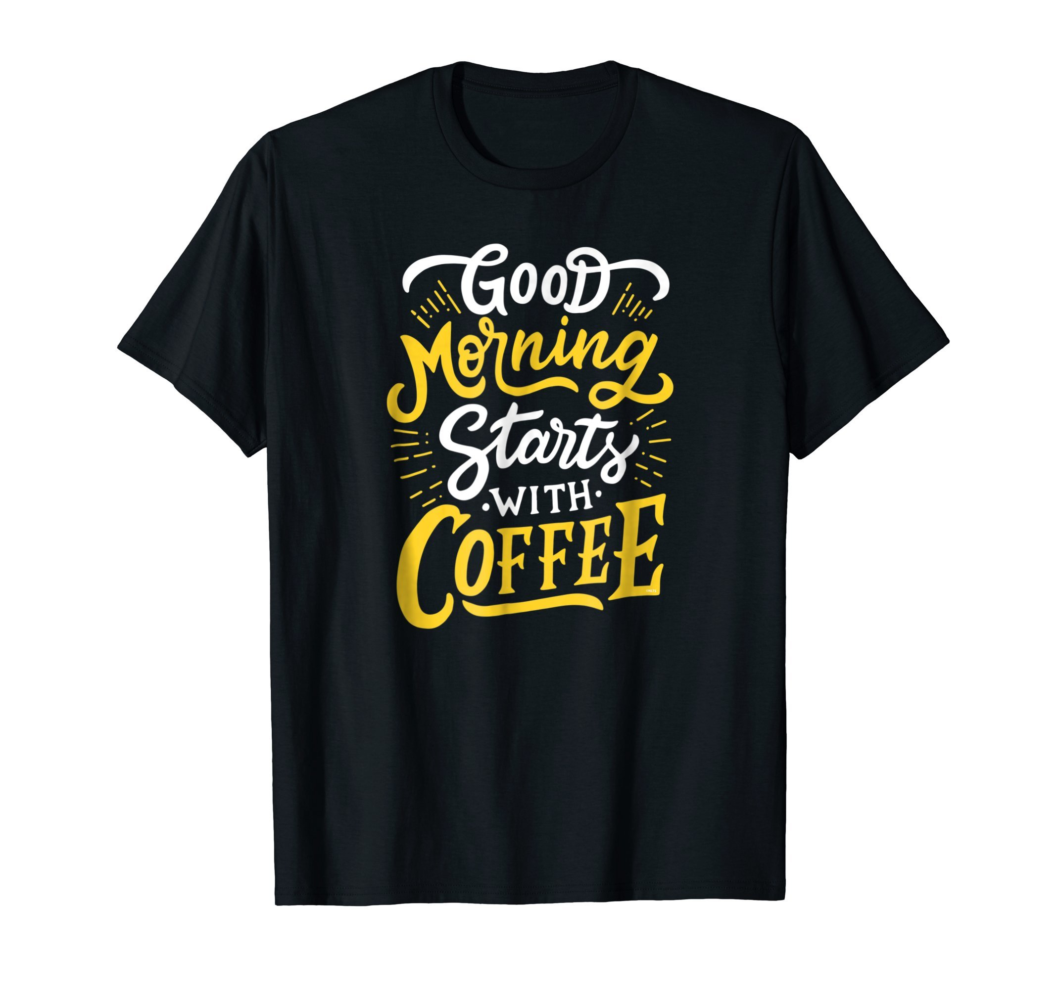 Good-Morning-Starts-with-Coffee-Funny-Humor-T-Shirt-Tee-Gift
