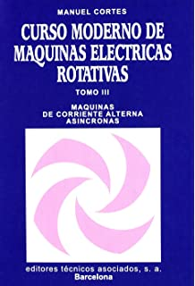 Curso Moderno De Máquinas Eléctricas Rotativas Tomo Iii