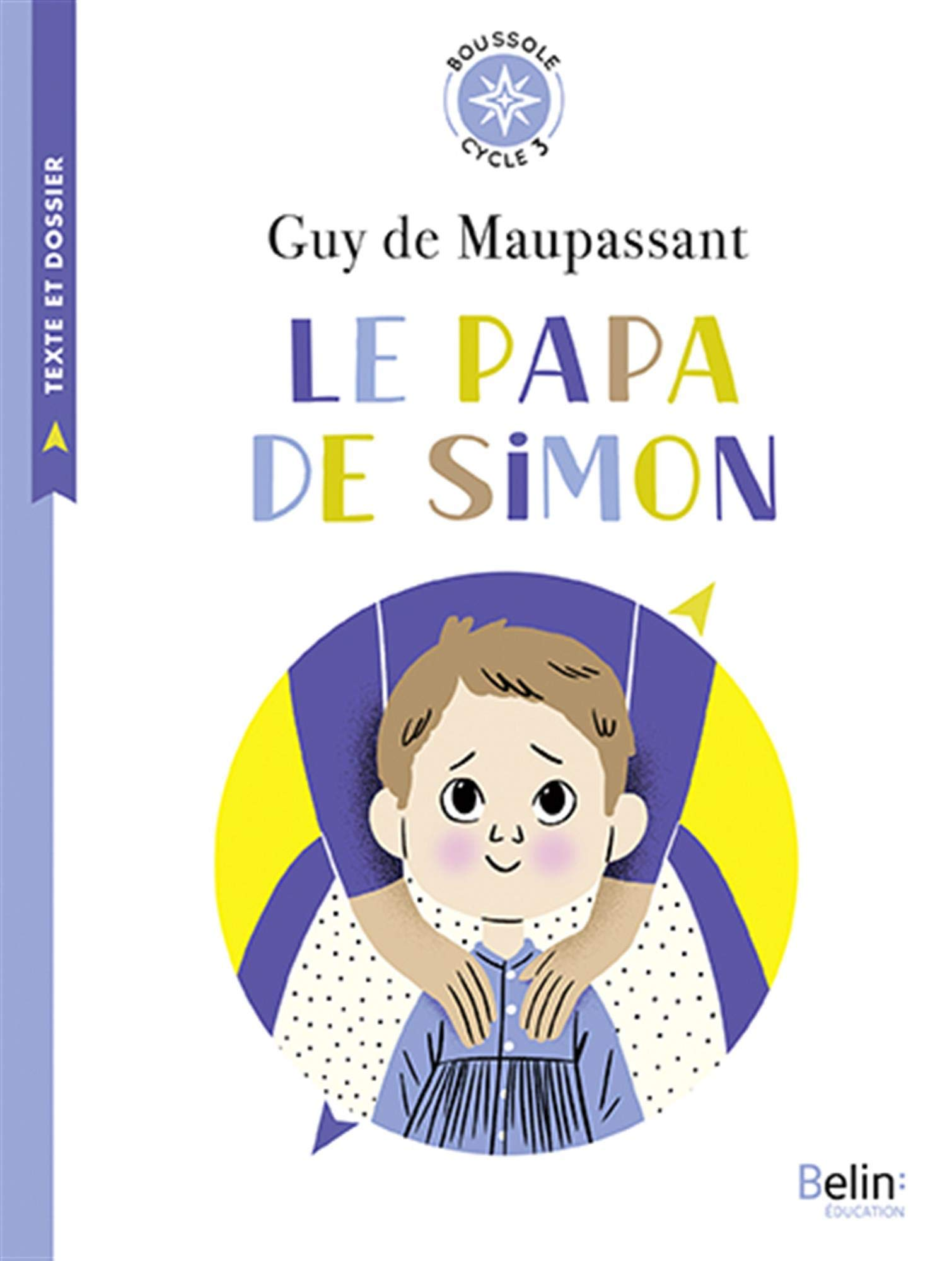 Le Papa De Simon Cycle 3 Sandra Nicolle 9791035804411