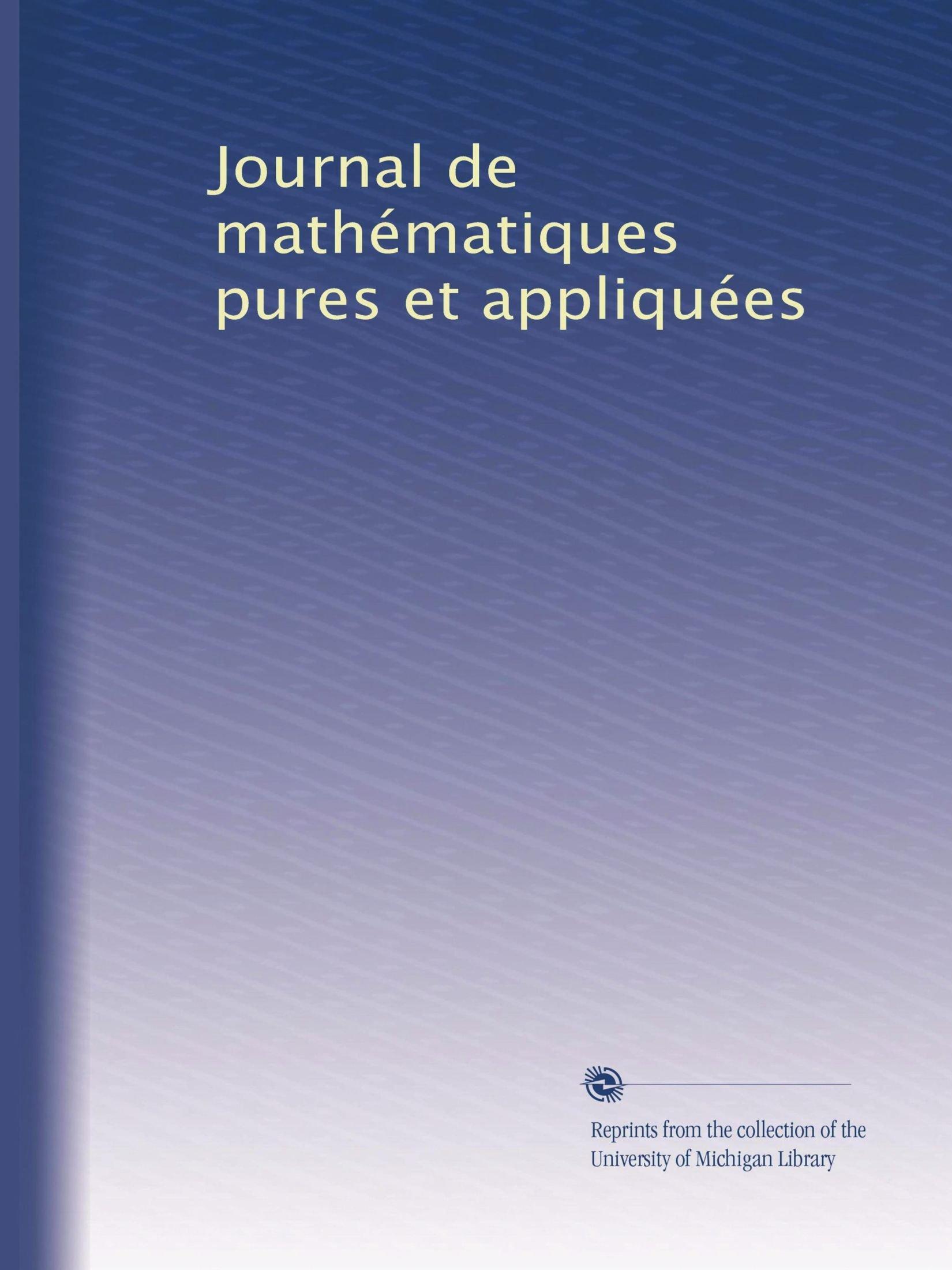 Download Journal de mathématiques pures et appliquées (Volume 29) (French Edition) pdf epub