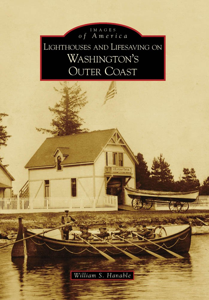 Download Lighthouses and Lifesaving on Washington's Outer Coast (Images of America: Washington) ebook