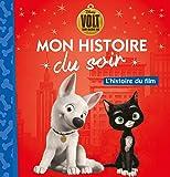 VOLT - Mon Histoire du Soir - L'histoire du film