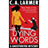 Dying Words (A Ghostwriter Mystery Book 4)