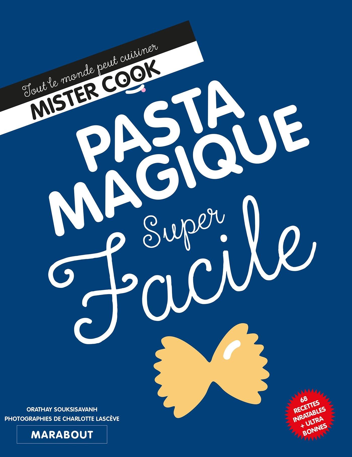 Pasta magique: 24699 (Cuisine): Amazon.es: Souksisavanh, Orathay: Libros en idiomas extranjeros