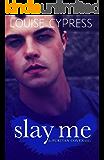 Slay Me (The Puritan Coven Series Book 3)