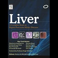 Liver: A Complete Book on Hepato-Pancreato-Biliary Diseases - E-Book