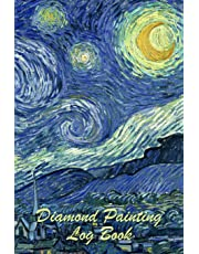 Diamond Painting Log Book: Organizer Notebook to Track DP Art Projects - Starry Night Design