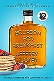 Bourbon for Breakfast: 10th Anniversary Edition