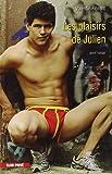 Les plaisirs de Julien