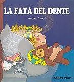 La Fata Del Dente (Child's Play Library)