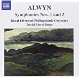 Alwyn: Symphonies Nos. 1 and 3