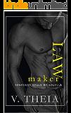 Law Maker : (novella 7.5) (Renegade Souls MC Romance Saga)