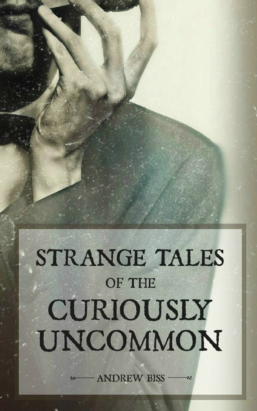 Download Strange Tales of the Curiously Uncommon pdf epub