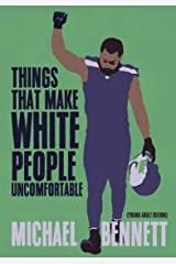 Things That Make White People Uncomfortable (Adapted for Young Adults) Kindle Edition