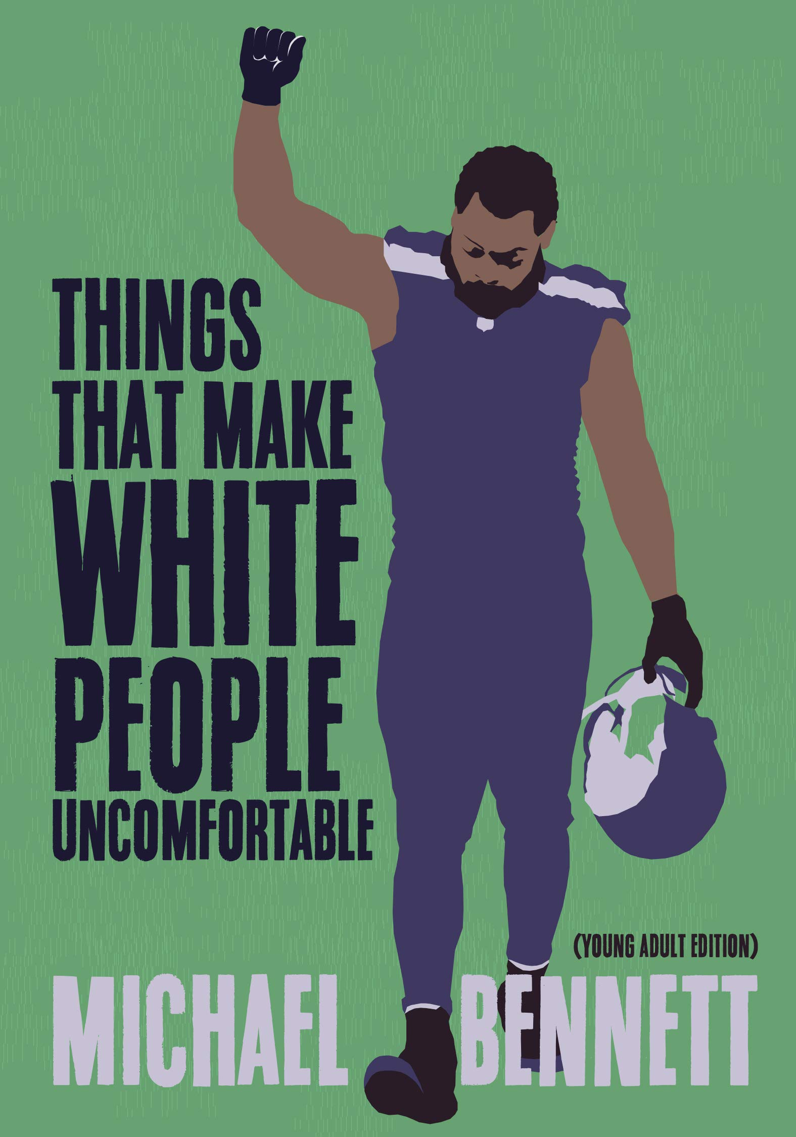 Amazon.com: Things That Make White People Uncomfortable (Adapted for Young  Adults) (9781642590227): Bennett, Michael, Zirin, Dave: Books