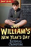 William's New Year's Day (Short Reads): 90th Annivesary Edition (Just William)