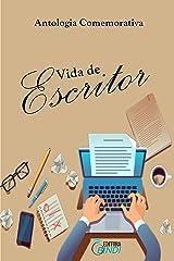 Vida de Escritor: antologia comemorativa eBook Kindle