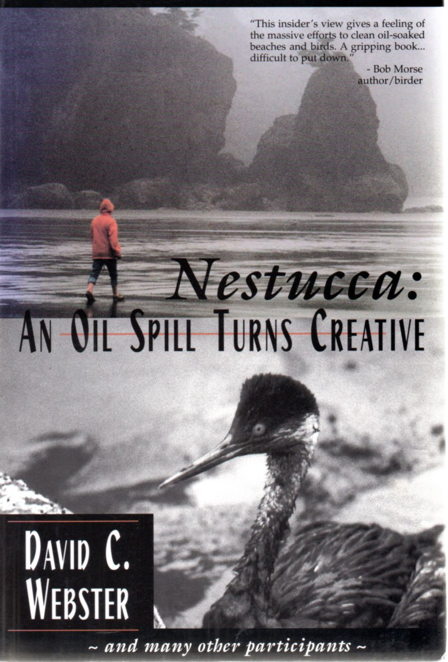 Nestucca - an oil spill turns creative, Webster David C