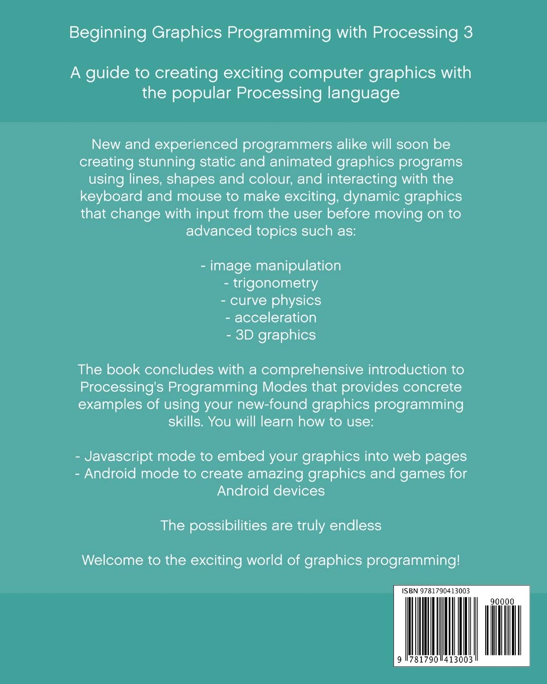 Buy Beginning Graphics Programming with Processing 3 Book Online at