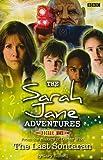 "The Last Sontaran  (""Sarah Jane Adventures 7"")"