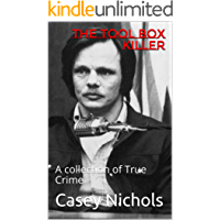 The Tool Box Killer: A collection of True Crime (English Edition)