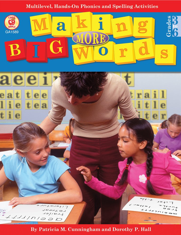 Read Online Making More Big Words: Multilevel, Hands-on Phonics and Spelling Activities PDF