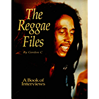The Reggae Files: The Book of Interviews book cover