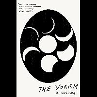 The Vorrh: Book One in the Vorrh Trilogy