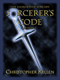 Sorcerer's Code (The Elements of Sorcery Book 1)