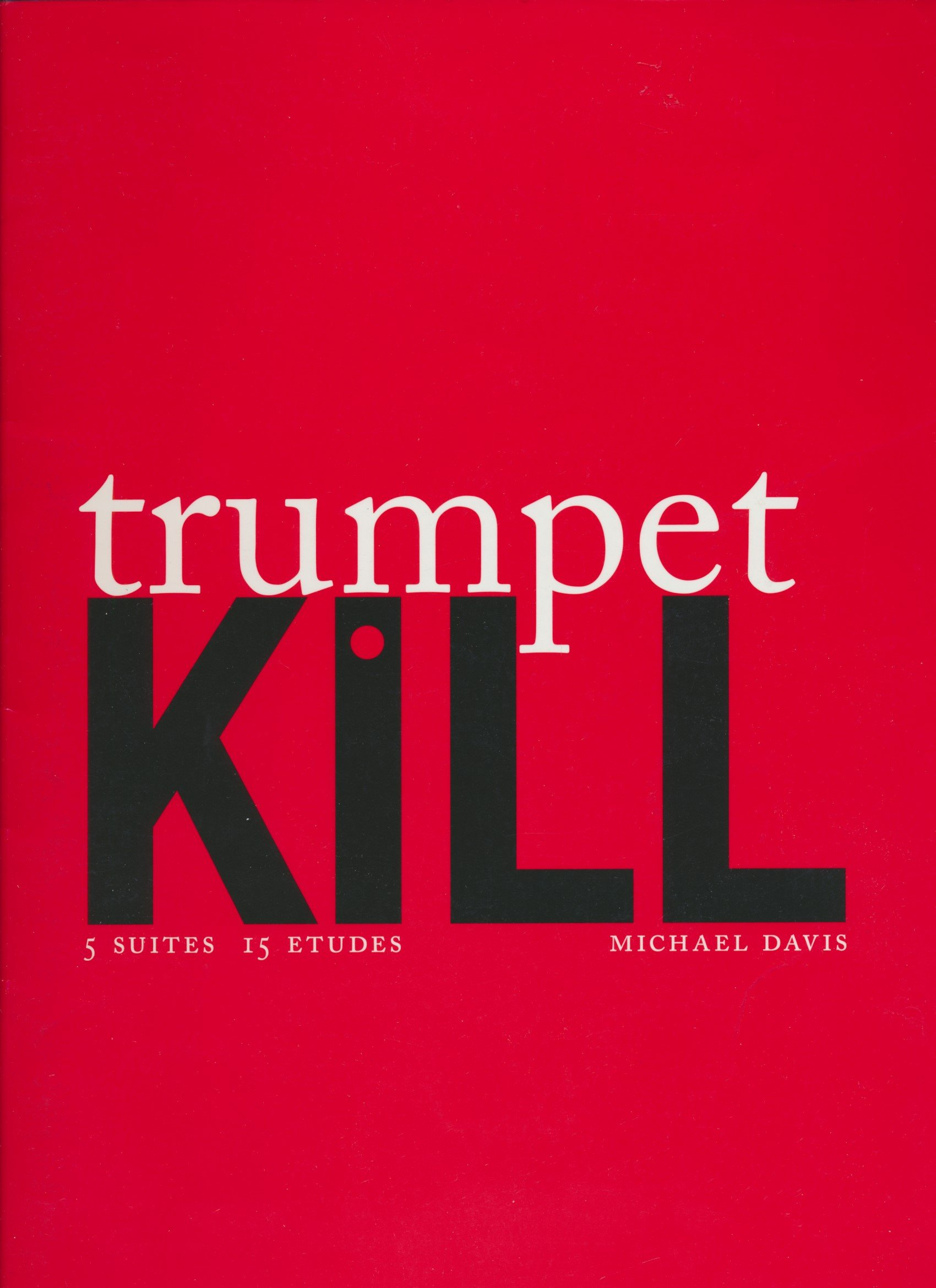 trumpet kill 5 suites 15 etudes straphangers walking yellow cab clam digger monomoy rip tide sequence style changes morning rush clover red eye troon cypress carnousti