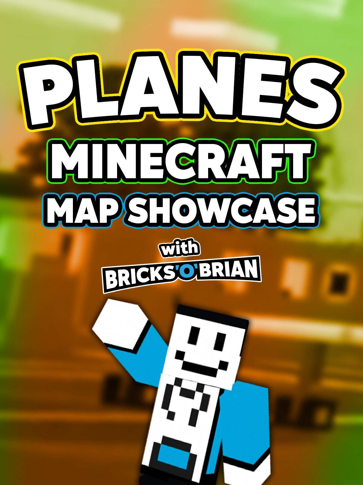 Clip: Planes Minecraft Map Showcase with Bricks 'O' Brian!
