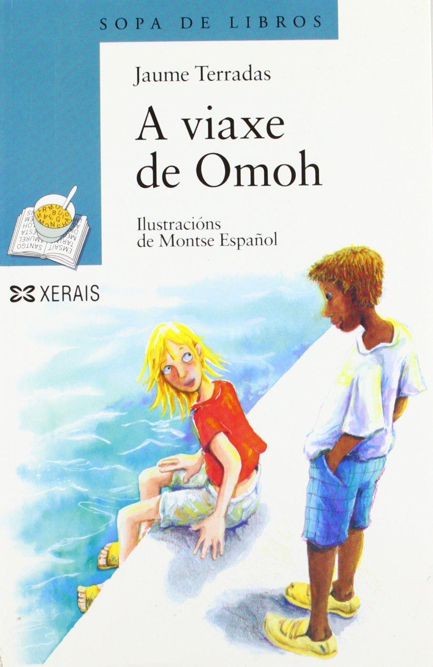 Download A Viaxe De Omoh / Omoh's Trip (Infantil E Xuvenil) (Galician Edition) pdf epub