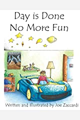 Day is Done No More Fun Paperback