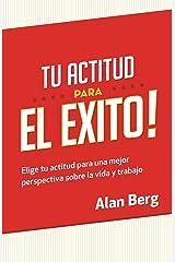 Tu Actitud Para el Exito (Spanish Edition) Kindle Edition
