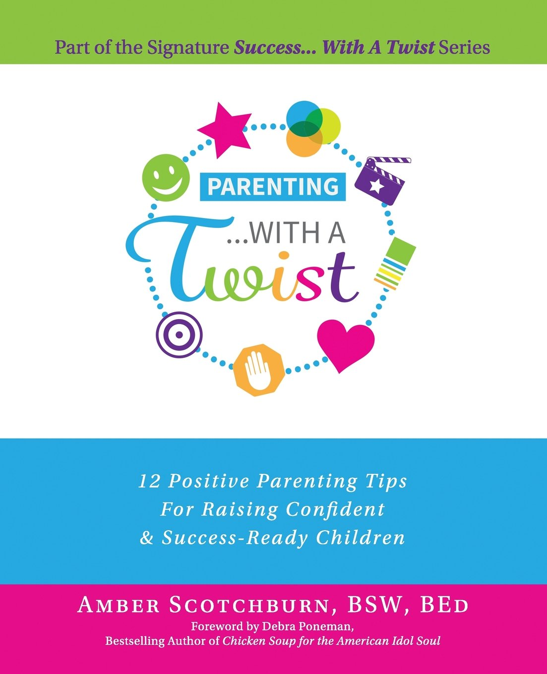 Parenting   With A Twist (Signature   With A Twist) (Volume