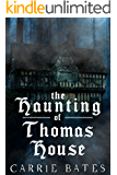 The Haunting of Thomas House