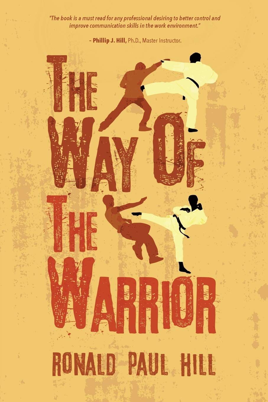 The Way of the Warrior: Amazon.es: Hill, Ronald Paul: Libros ...