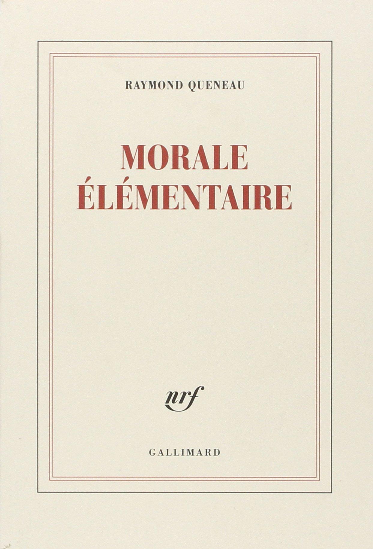 22f6f038ef8 Amazon.fr - Morale élémentaire - Raymond Queneau - Livres