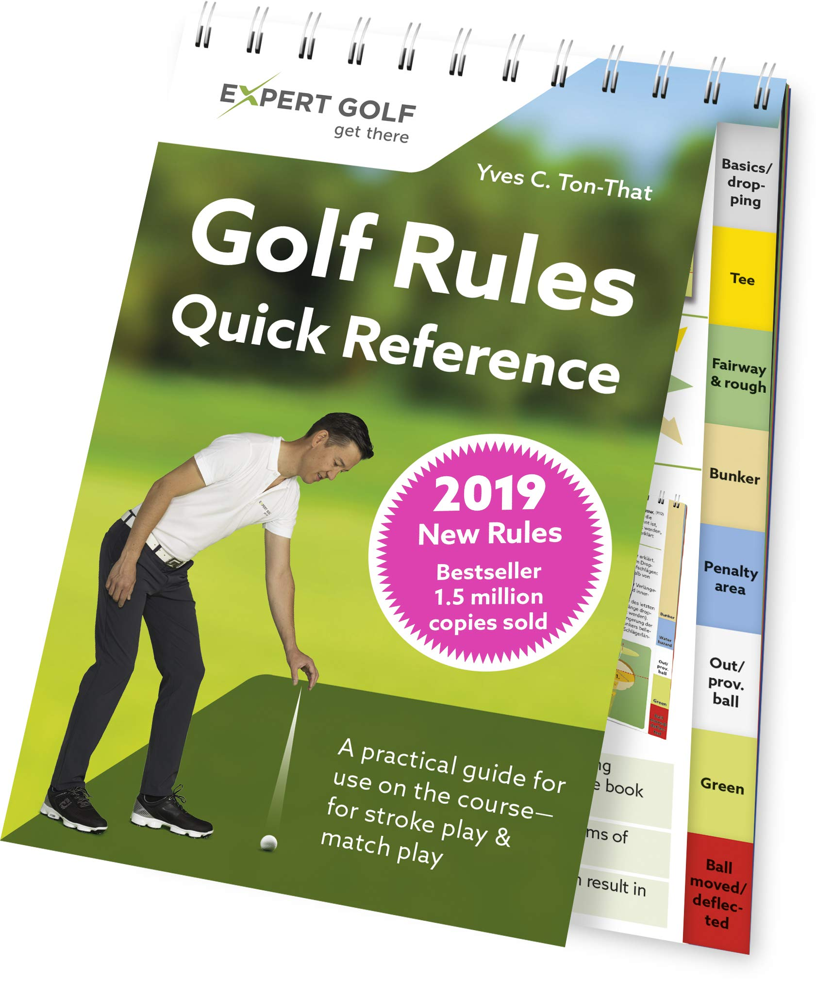 Golf Rules Quick Reference 2019 The Practical Guide For Use On The Course For Stroke Play Match Play Ton That Yves C 9783906852157 Amazon Com Books