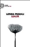 Lealtà (Einaudi. Stile libero big)