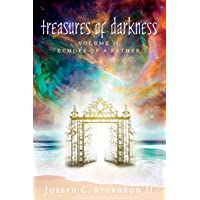 Treasures of Darkness: Volume II: Echoes of a Father: Volume 2