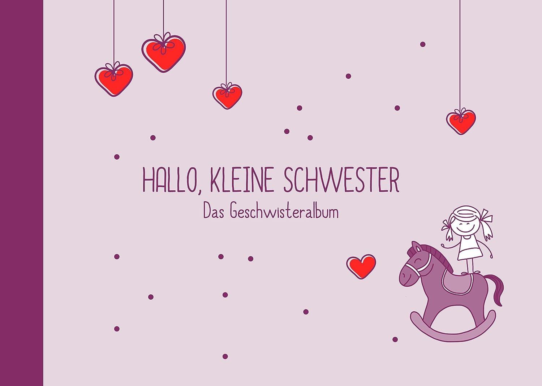 Geschenk zur Geburt:Hallo, kleine Schwester-Buch (Öko, Recycling-Papier, Erinnerungsalbum/Fotoalbum für Geschwister) Deko-und-Geschenke-Shop