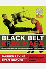 Black Belt Krav Maga: Elite Techniques of the World's Most Powerful Combat System Kindle Edition